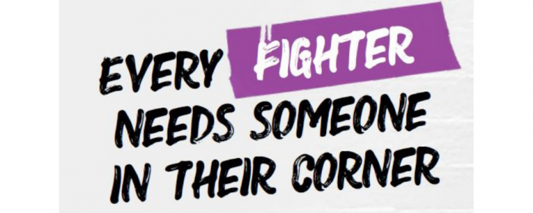 Every Fighter Needs Someone In Their Corner